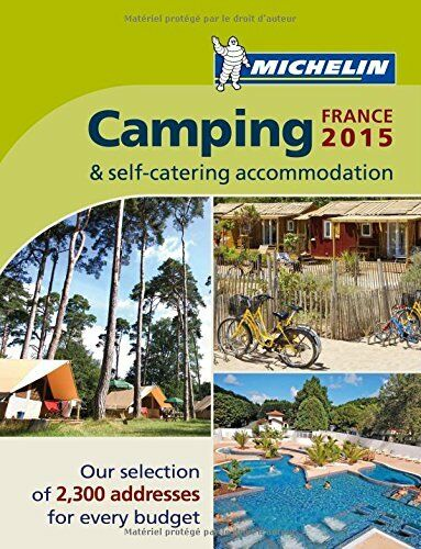 Michelin Camping France 2015 (Michelin Camping Guides) By Michelin