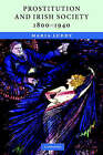 Prostitution and Irish Society, 1800-1940 by Maria Luddy (Paperback, 2007)