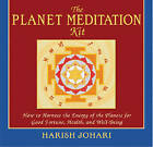 The Planet Meditation Kit: How to Harness the Energy of the Planets for Good Fortune, Health and Well-Being by Harish Johari (Mixed media product, 1999)