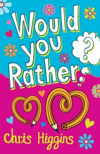 Would You Rather? By  Chris Higgins. 9780340970768