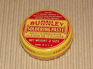 Vintage Burnley soldering paste in metal can 2 OZS net weight / NEW / NOS /
