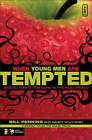 When Young Men Are Tempted: Sexual Purity for Guys in the Real World by Randy Southern, William Perkins (Paperback, 2007)