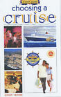 A Brit's Guide to Choosing a Cruise by Simon Veness (Paperback, 2003)