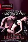 Mit jedem Herzschlag von Suzanne Brockmann (2013, Taschenbuch)