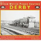 Derby: Including the Locomotive Works, Engine Shed, Station and Stabling Points: No. 3 by D.H. Beecroft (Paperback, 2008)