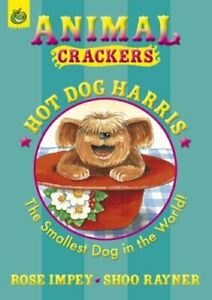 Hot Dog Harris (Animal Crackers), Impey, Rose, Used; Very Good Book