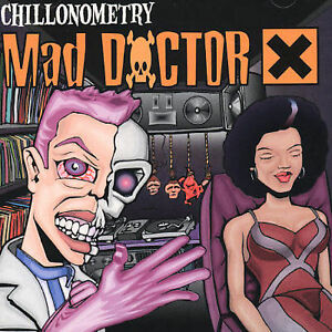 MAD-DOCTOR-X-CHILLONOMETRY-EMI-Australia-NEW-CD