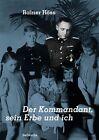 Das Erbe des Kommandanten von Rainer Höss (2013, Taschenbuch)