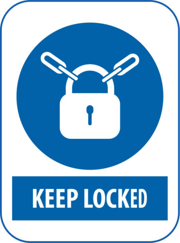 Keep Locked Mandatory Work Place Warning Signs Safety Blue A6 A5 A4 A3 Custom
