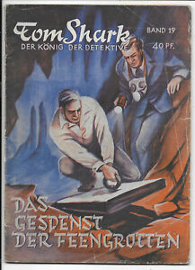 Tom-Shark-der-Koenig-der-Detektive-Nr-19-von-1951-ORIGINAL-KRIMINAL-ROMANHEFT