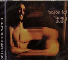 Bacon Fat-Tough Dude (UK) CD