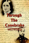 Through the Canebrake by William McCollough (Paperback / softback, 2002)