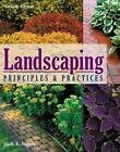 Landscaping Principles and Practices by Jack E. Ingels (Hardback, 2009)