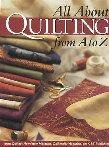 All-about-Quilting-from-A-to-Z-by-Quiltmaker-Magazine-Editors-2002-Hardcover-Quiltmaker-Magazine