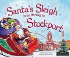 Santa's Sleigh is on its Way to Stockport by Eric James (Hardback, 2015)