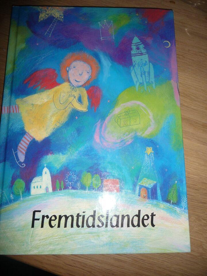 Fremtidslandet, Kerstin Haglund