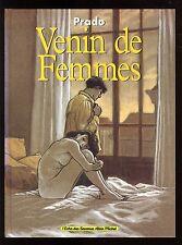 VENIN DE FEMMES   PRADO  L'echo des Savanes / ALBIN MICHEL  EO 1996
