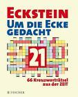 Um die Ecke gedacht 21 von Eckstein (2015, Taschenbuch)