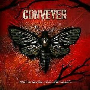 Conveyeur-When-Given-Time-To-Grow-Neuf-CD-Pre-Sortie-4th-Sep
