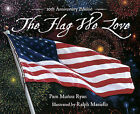 Flag We Love Anniv/E 10/E by Pam Munoz Ryan (Hardback, 2001)