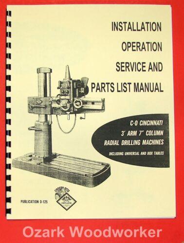 "CINCINNATI 3/' Arm 7/"" Column Radial Drill Operator /& Parts Manual 0114"