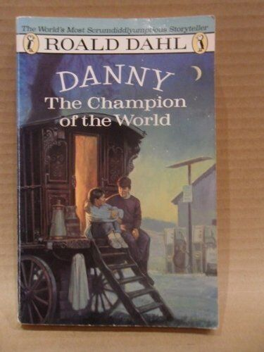 Danny, the Champion of the World (Puffin Books) By Roald Dahl. 9780140309126