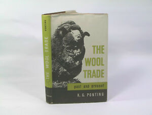 Wool-Trade-Past-and-Present-K-G-Ponting-1st-ed-Aus-Seller-Fast-n-Free