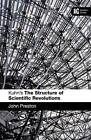 Kuhn's  The Structure of Scientific Revolutions : A Reader's Guide by John Preston (Paperback, 2008)