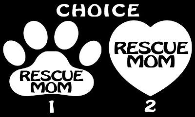 RESCUE MOM Sticker Dog Cat Window Paw Print Pet Puppy