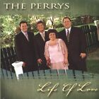 Life of Love by The Perrys (CD, Oct-2004, Daywind)
