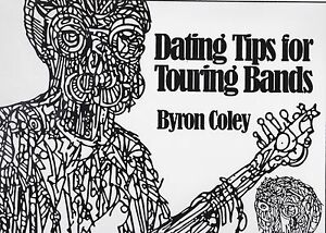 Byron Coley Dating Tips för Touring band