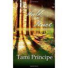 Walk in Peace by Tami Principe (Paperback / softback, 2014)