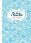 The Ascent of Nanda Devi: I Believe We So Far Forgot Ourselves as to Shake Hands on it by H. W. Tilman (Paperback, 2015)