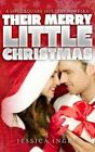 Their Merry Little Christmas by Jessica Ingro (Paperback / softback, 2013)