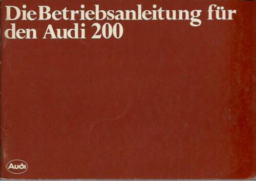 AUDI   200 C2 Betriebsanleitung 1979 Bedienungsanleitung Handbuch Bordbuch BA