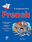 So You Really Want to Learn French: A Textbook for Key Stage 2 and Common Entrance: Book 1 by Nigel Pearce (Paperback, 2004)