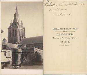 Demotier-France-Calais-la-cathedrale-et-les-citernes-Vintage-CDV-albumen-cart