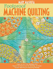 Foolproof Machine Quilting by Mary Mashuta (Paperback, 2008)