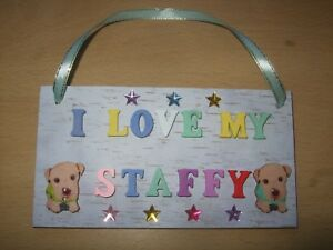 Handmade-I-Love-My-Staffy-Dog-Plaque-Wooden-Wall-Hang-Sign-Stafford-Bull-Terrier