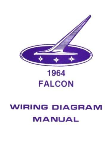 FORD 1964 Falcon Wiring Diagram Manual 64