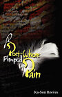 A Poet Whore, Pimped by Pain by Ka-Son Reeves (Paperback / softback, 2008)