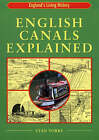 English Canals Explained by Stan Yorke (Paperback, 2003)