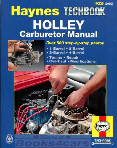 HOLLEY CARBURETOR MANUAL REPAIR SHOP HAYNES OVERHAUL SERVICE ADJUSTMENT TUNE UP
