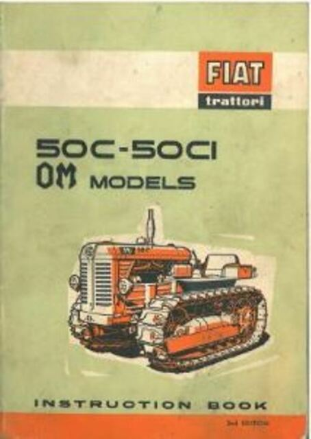 fiat crawler tractor 50c 50ci om models operators manual ebay rh ebay co uk Fiat Tractors USA Vintage Crawler Tractors