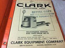 Clark Equipment Powrworker Pallet Jack Forklift Maintenance Parts Book Manual