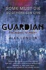 Guardian by Alex London (Paperback, 2015)