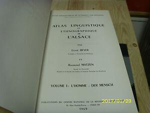 Atlas-linguistique-et-ethnographique-de-l-039-ALSACE-vol-1-l-039-homme-Beyer-Matzen