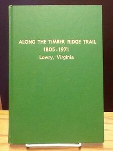 Along-the-Timber-Ridge-history-of-Timber-Ridge-Baptist-Church-Lowry-VA-1971