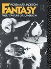 Fantasy: The Literature of Subversion by Rosemary Jackson (Paperback, 1981)
