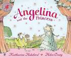 Angelina and the Princess by Katharine Holabird (Paperback, 2001)